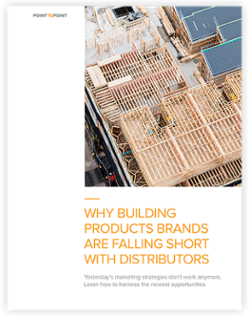 WhitepaperCover_forLPResetting-Why-Building-Products-Brands-Are-Falling-Short-With-Distributors-4